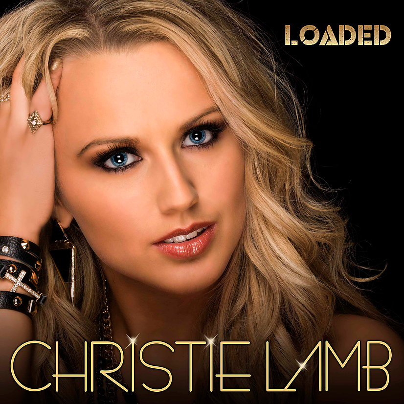 "Christie Lamb releases new album ""Loaded"" featuring 2 songs published by new DHM imprint DHM Endeavor!!"
